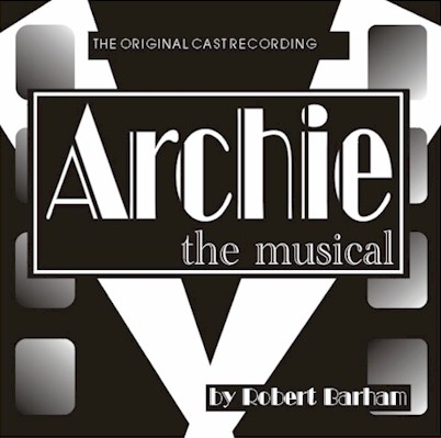 "Click here to order a CD of the music from ""Archie"""